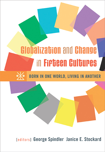 Globalization and Change in Fifteen Cultures: Born in One World, Living in Another